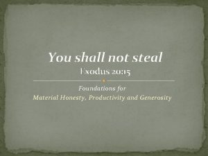 You shall not steal Exodus 20 15 Foundations