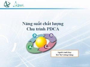Nng sut cht lng Chu trnh PDCA Ngi