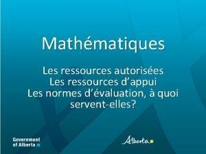 Mathmatiques Les ressources autorises Les ressources dappui Les