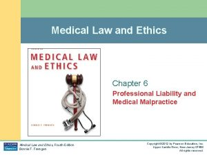 Medical Law and Ethics Chapter 6 Professional Liability