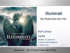 Illuminati Die Physik hinter dem Film Rolf Landua