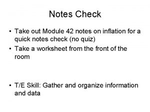 Notes Check Take out Module 42 notes on