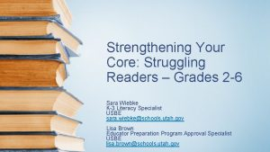 Strengthening Your Core Struggling Readers Grades 2 6