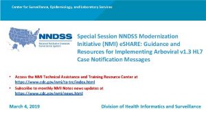 Center for Surveillance Epidemiology and Laboratory Services Special