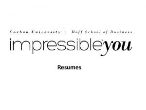 Resumes Why are resumes important Why are resumes