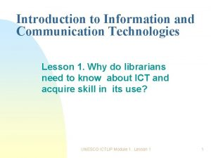 Introduction to Information and Communication Technologies Lesson 1