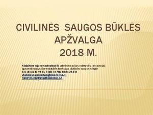 CIVILINS SAUGOS BKLS APVALGA 2018 M Klaipdos rajono
