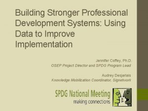 Building Stronger Professional Development Systems Using Data to