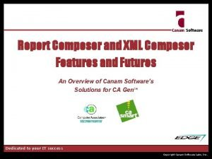 Report Composer and XML Composer Features and Futures