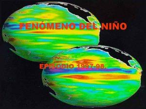 FENMENO DEL NIO EPISODIO 1997 98 CORRIENTES MARINAS