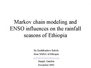 Markov chain modeling and ENSO influences on the