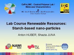 Ce Po LMC Central Polymer Lab Molecular Characteristics