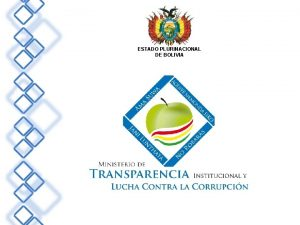 ESTADO PLURINACIONAL DE BOLIVIA PLAN PILOTO VERIFICACIN DE