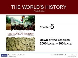 THE WORLDS HISTORY Fourth Edition Chapter 5 Dawn
