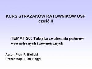 KURS STRAAKW RATOWNIKW OSP cz II TEMAT 20