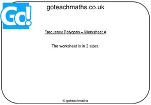 Frequency Polygons Worksheet A The worksheet is in