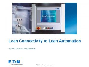 Lean Connectivity to Lean Automation XSoftCo De Sys2