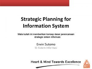 Strategic Planning for Information System Mata kuliah ini