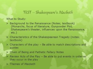 TEST Shakespeares Macbeth What to Study Background to