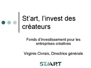 Start linvest des crateurs Fonds dinvestissement pour les