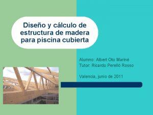 Diseo y clculo de estructura de madera para