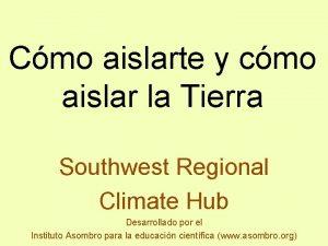Cmo aislarte y cmo aislar la Tierra Southwest