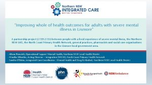 Improving whole of health outcomes for adults with