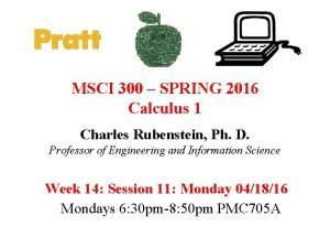 MSCI 300 SPRING 2016 Calculus 1 Charles Rubenstein