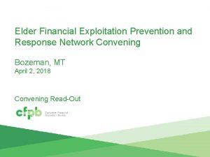 Elder Financial Exploitation Prevention and Response Network Convening