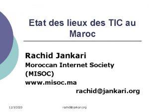 Etat des lieux des TIC au Maroc Rachid