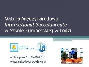 Matura Midzynarodowa International Baccalaureate w Szkole Europejskiej w