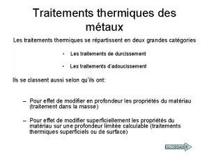 Traitements thermiques des mtaux Les traitements thermiques se