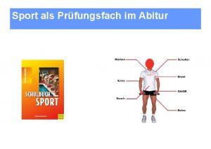 Sport als Prfungsfach im Abitur Sport als Prfungsfach