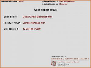 Radiological Category Breast Principal Modality 1 General Radiography