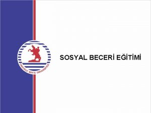 SOSYAL BECER ETM SOSYAL BECER ETMNE GR Sosyal