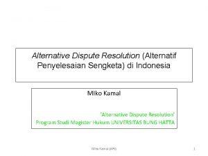 Alternative Dispute Resolution Alternatif Penyelesaian Sengketa di Indonesia