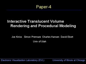 Paper4 Interactive Translucent Volume Rendering and Procedural Modeling