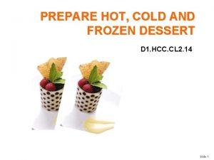 PREPARE HOT COLD AND FROZEN DESSERT D 1
