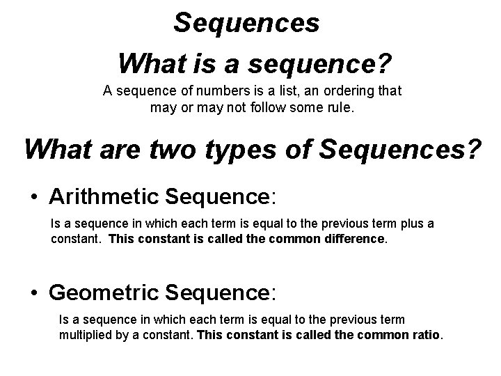 Sequences What is a sequence A sequence of
