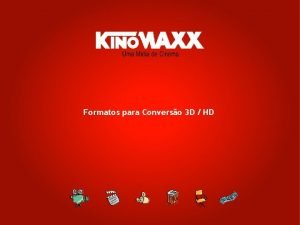 Formatos para Converso 3 D HD Formatos e