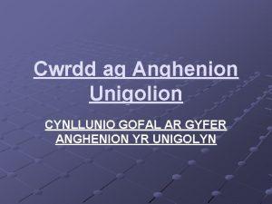 Cwrdd ag Anghenion Unigolion CYNLLUNIO GOFAL AR GYFER