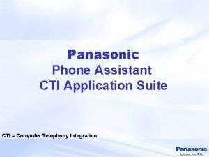 Panasonic Phone Assistant CTI Application Suite CTI Computer