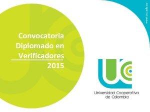 Convocatoria Diplomado en Verificadores 2015 Cronograma de inscripcin