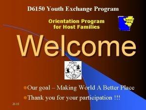 D 6150 Youth Exchange Program Orientation Program for