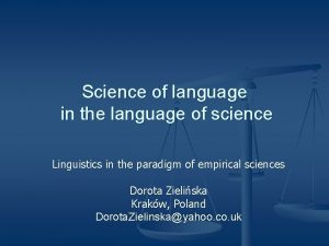 Science of language in the language of science