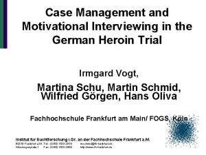 Case Management and Motivational Interviewing in the German