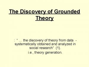 The Discovery of Grounded Theory the discovery of