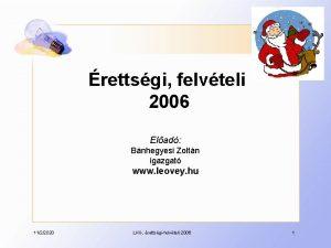 rettsgi felvteli 2006 Elad Bnhegyesi Zoltn igazgat www