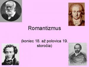 Romantizmus koniec 18 a polovica 19 storoia Charakteristika