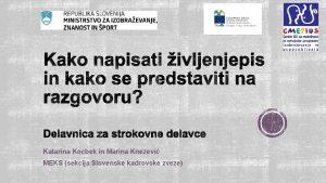 Katarina Kocbek in Marina Kneevi MEKS sekcija Slovenske